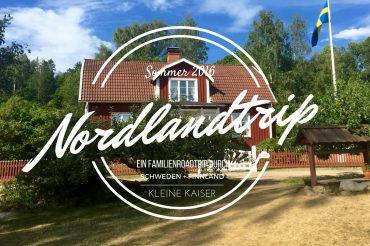 VIDEO – #Nordlandtrip: Teil 2 Unser Familien-Roadtrip durch Schweden mit Finnland Stippvisite